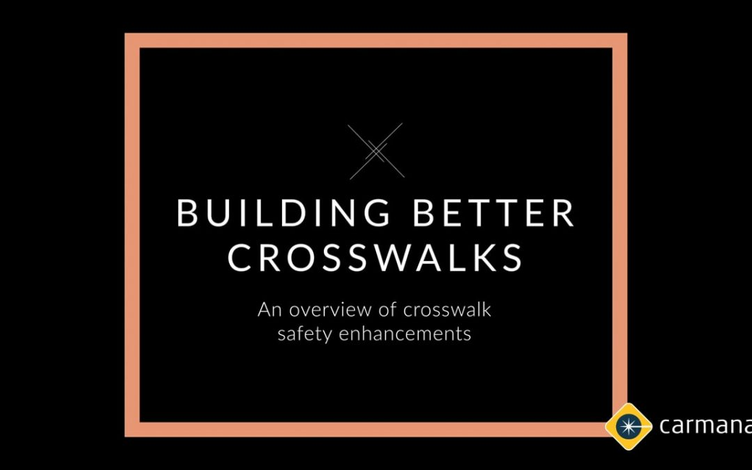 Crosswalk Safety Guide and Toolkit