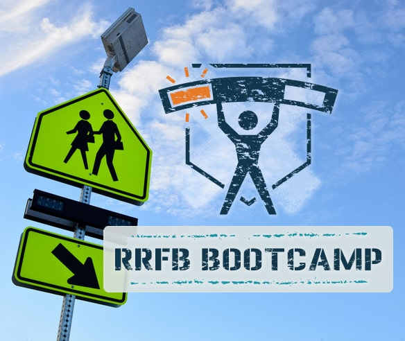 RRFB Crosswalk Bootcamp Self-Paced Learning Series