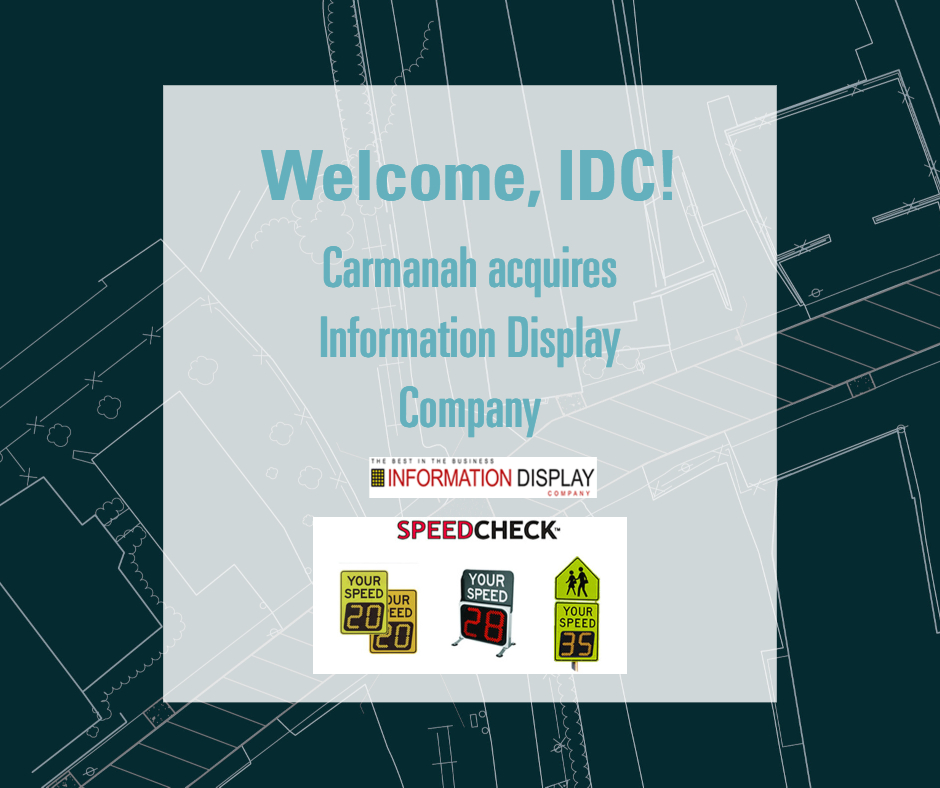 Carmanah acquires Information Display Company. Welcome IDC!