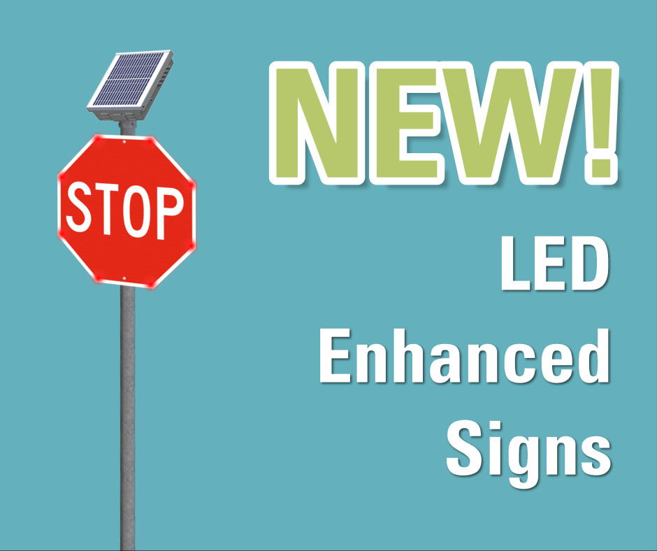 New LED enhanced signs