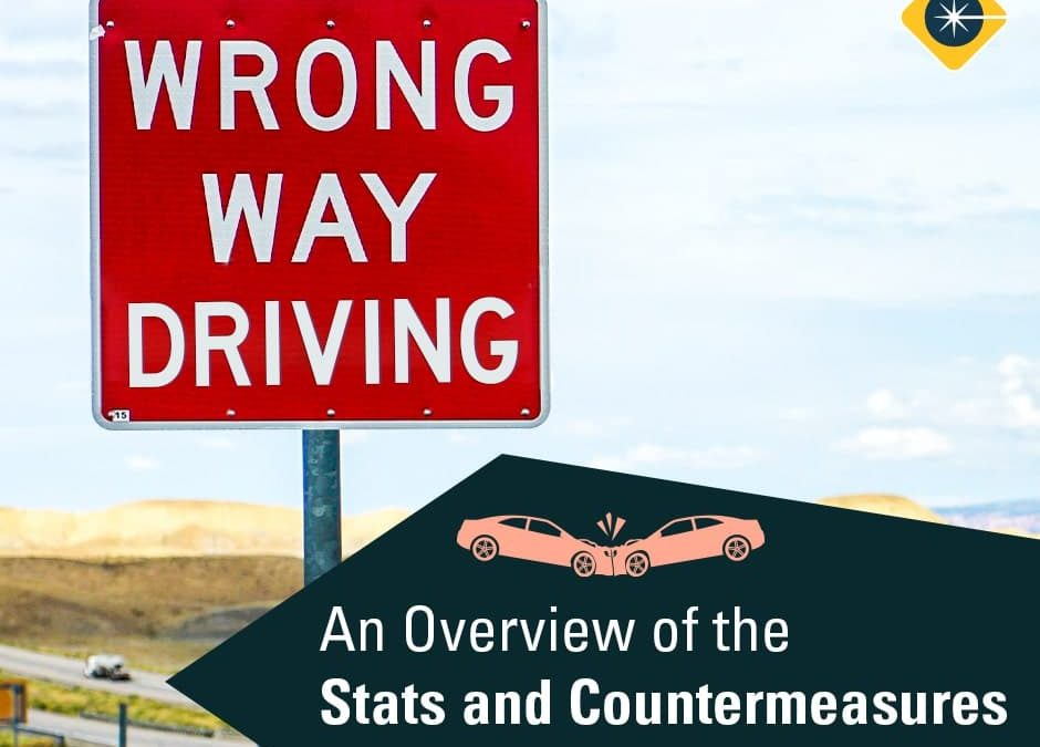 Wrong-Way Driving: Facts and Effective Countermeasures