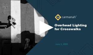 carmanah overhead lighting for crosswalk rectangular rapid flashing beacons rrfbs webinar thumbnail